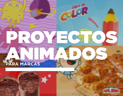 Proyectos animados para marcas