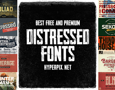 Best Distressed Fonts Collection