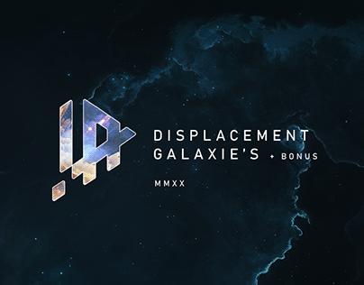 Displacement Study with Galaxie's + Bonus
