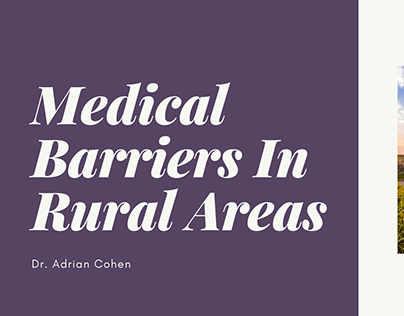 Medical Barriers In Rural Areas