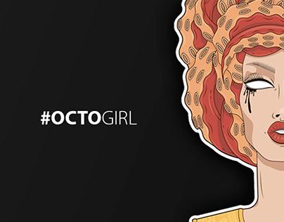 #OCTOGIRL