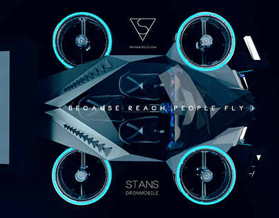 STANS DRONMOBILE.  Because reach people fly.