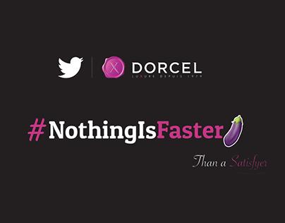 #NothingIsFaster - Dorcel