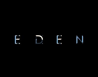 """""""Eden"""""""