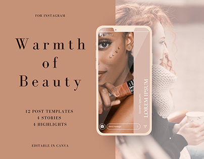 Warmth of Beauty. Set of Instagram templates