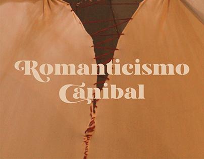 Romanticismo Canibal