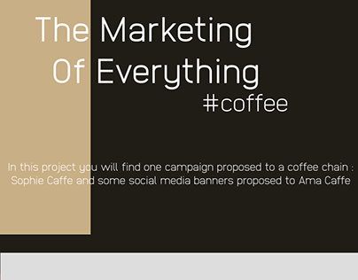 The Marketing of Everything - Coffee