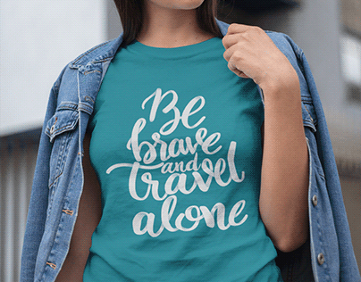 Be brave and travel alone - TShirt design