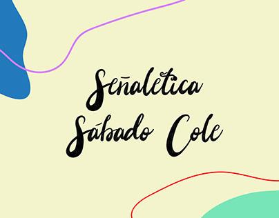 Señalética Sábado Cole