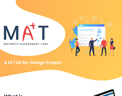 UI/UX Case Study : MAT ( Maturity Assessment Tool )