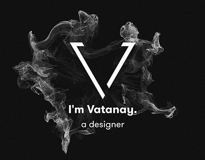"""I'm Vatanay """"a designer"""""""
