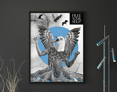 Free Yourself / Poster Design / Collage