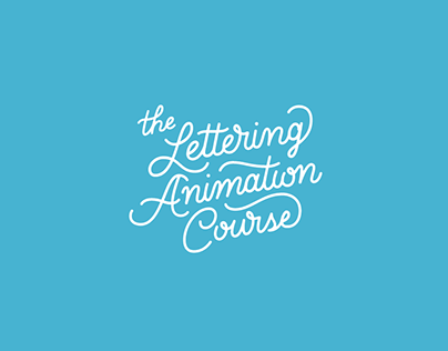 The Lettering Animation Course