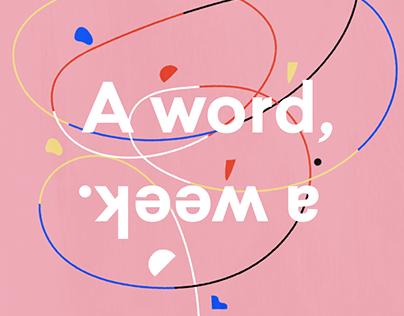 A word, a week.