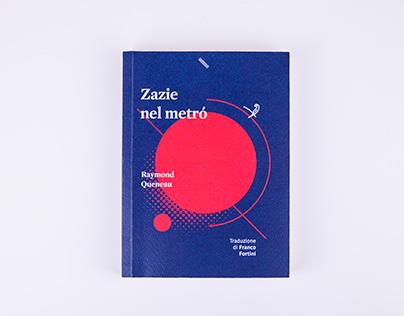 Zazie nel metró. | Hybrid novel