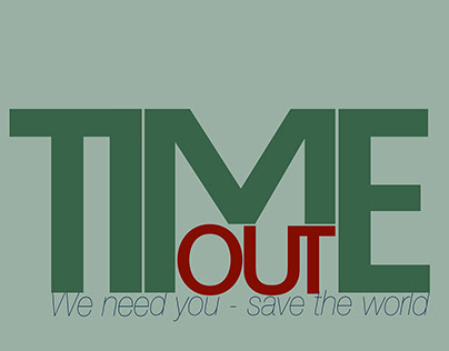 Postcard: Timeout - We need you - save the world