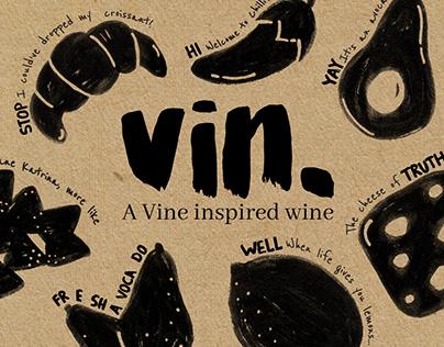 Vin. [A Vine inspired wine] - 2018