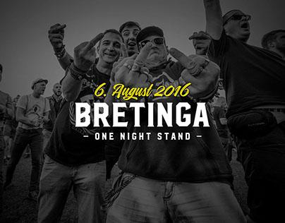 Bretinga - One Night Stand