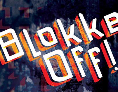 Blokke Off - Joburg's 3D Typeface