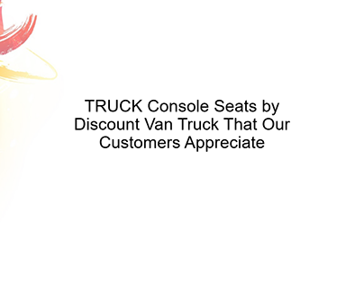 TRUCK Console Seats by Discount Van Truck