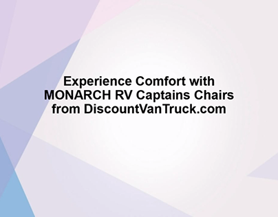 Experience Comfort with MONARCH RV Captains Chairs from