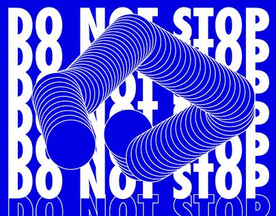 DO-NOT-STOP posterdesign