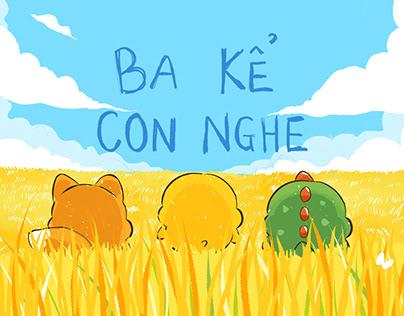 BA KỂ CON NGHE | Lyrics Video