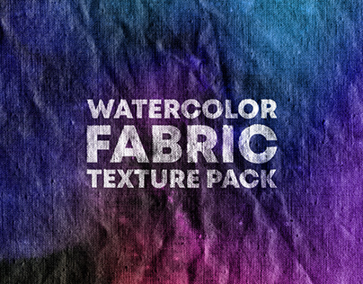WATERCOLOR FABRIC TEXTURE PACK