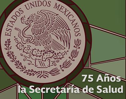 75 años de la Secretaría de Salud