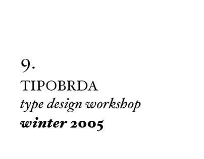 9th Tipobrda workshop . 2005