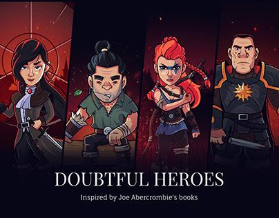 Doubtful Heroes