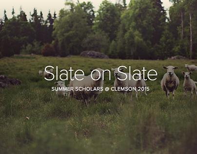 Slate on Slate