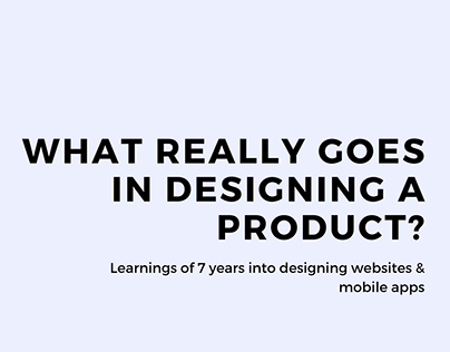 Design Journey of 7 years