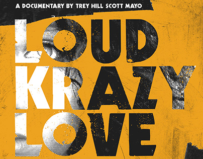 Loud Krazy Love Theatrical Poster Design