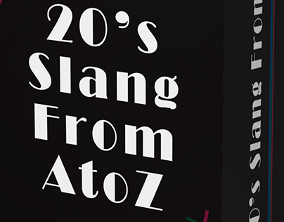 20's Slang From A to Z