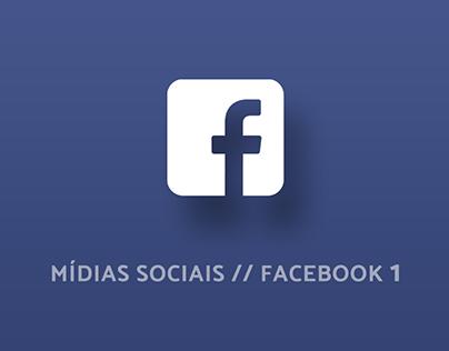 Mídias Sociais // Facebook 1