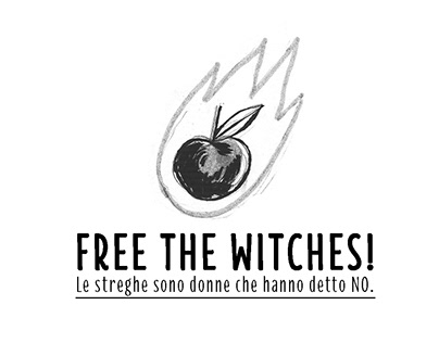FREE THE WITCHES!