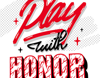 Play with honor