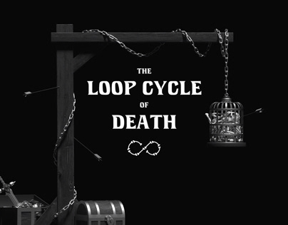 The Loop Cycle Of Death