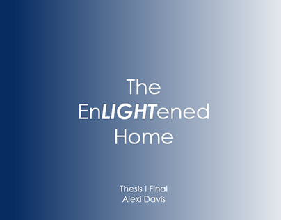 The EnLIGHTened Home