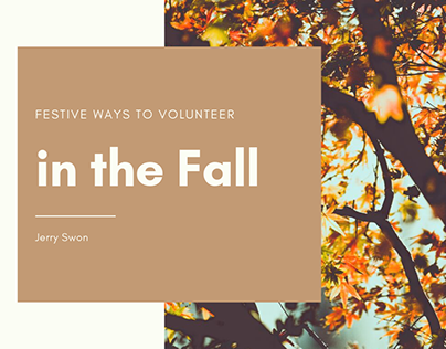Festive Ways to Volunteer in the Fall| Jerry Swon