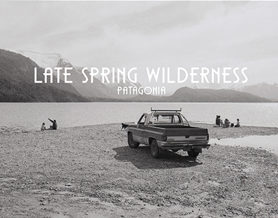 Patagonia - Late Spring Wilderness