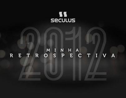 Seculus Relógios - Retrospectiva 2012