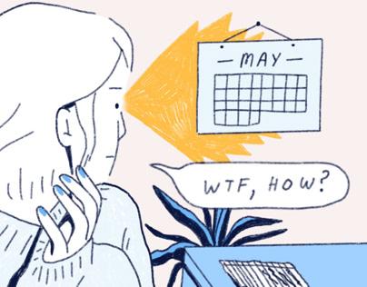 """""""May, already?"""""""