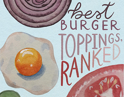 Best Burger Toppings, Ranked