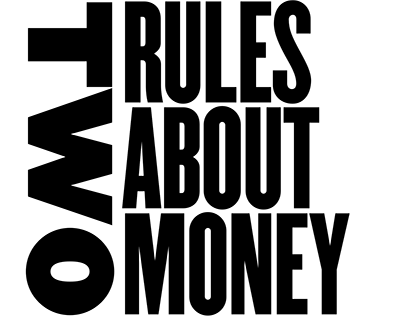 Two Rules About Money