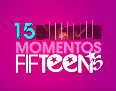 Fifteens - Video Momentos