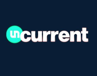 Uncurrent Network Rebrand