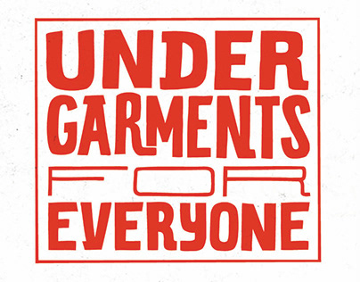Undergarments for Everyone