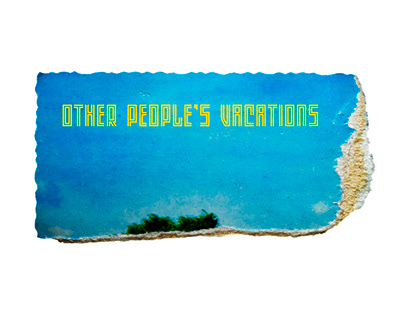 Other people's vacations